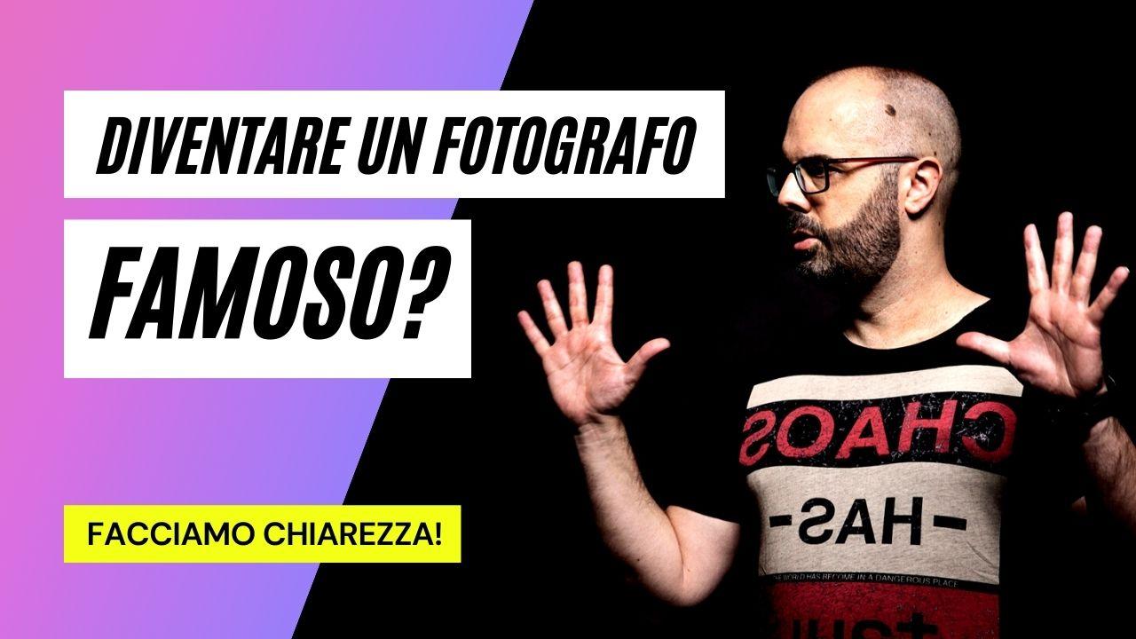 come diventare un fotografo famoso